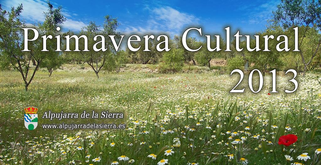 Primavera Cultural 2013 (Actualizado)