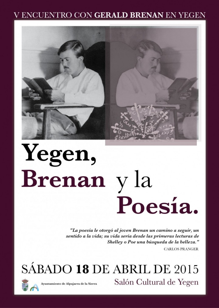 V ENCUENTRO CON GERALD BRENAN EN YEGEN: Yegen, Brenan y la Poesía.