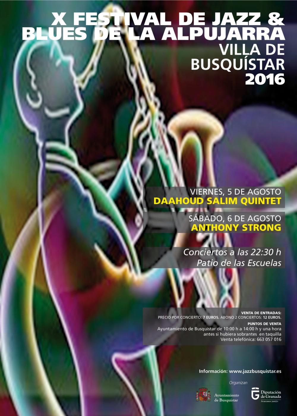 X Festival de Jazz & Blues de las Alpujarras Villa de Busquístar, 5 y 6 de agosto 2016.