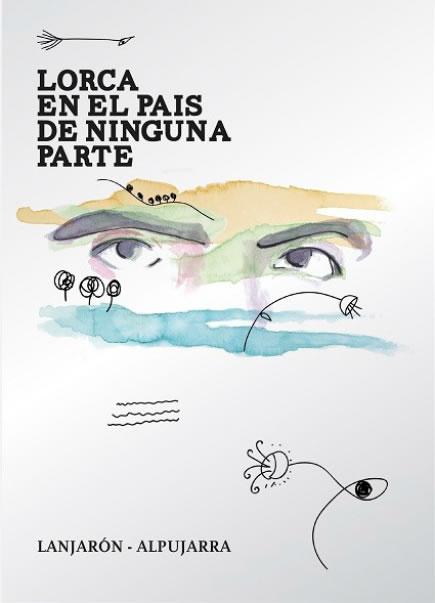 Lorca en el Pais de Ninguna Parte